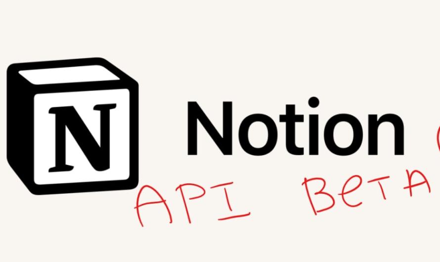 Notion now has API